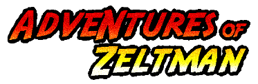 Adventures of Zeltman